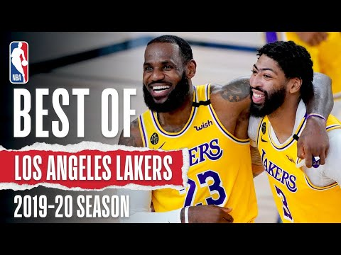 The Very Best Of The Los Angeles Lakers | 2019-20 Season ?