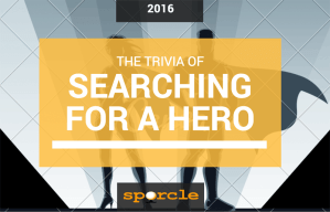 The Trivia of Searching for a Hero