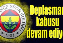 Fenerbahçe deplasman kabusu