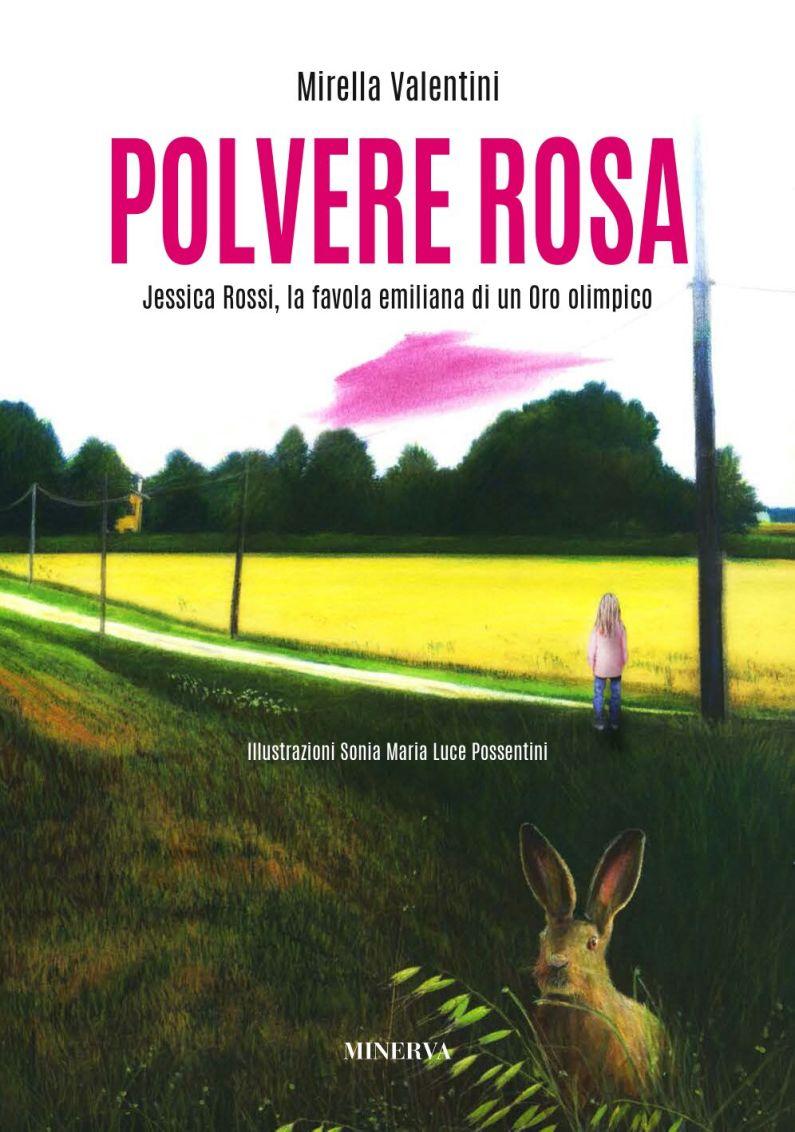 Polvere Rosa, la favola della campionessa olimpica Jessica Rossi