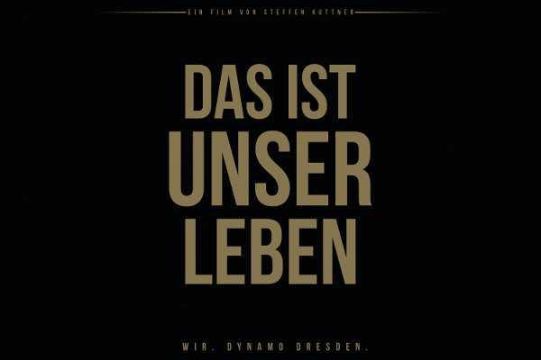 """Dynamo Dresden: """"Das ist unser Leben."""" - Film zur Meistersaison - Foto: Dynamo Dresden"""
