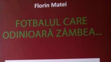 Photo of Fotbalul de altădată – din penița lui Florin Matei: Cartea cunoscutului editorialist va fi lansată miercuri!
