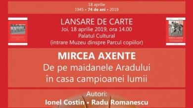 """Photo of La a 74-a aniversare a UTA-ei, vede lumina tiparului """"Mircea Axente – De pe maidanele Aradului în casa campioanei lumii"""""""