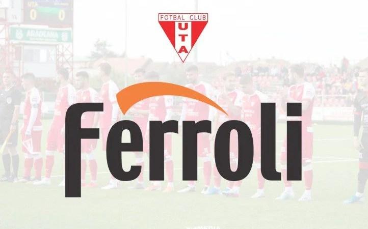 Ferroli, noul partener al UTA-ei înainte…Poli