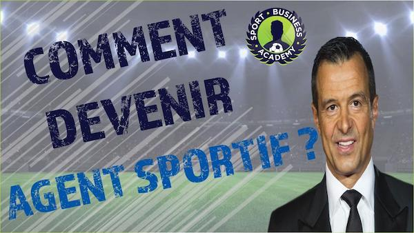 devenir agent de joueurs football