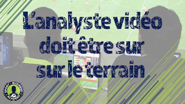 analystes vidéos