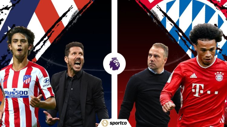 Atletico Madrid vs Bayern Munich Preview: UCL 2020/21