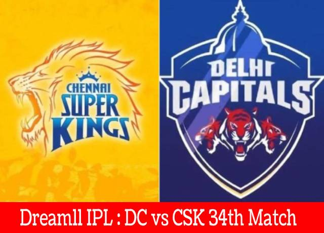 Dream11 IPL : DC vs CSK 34th match live streaming & score