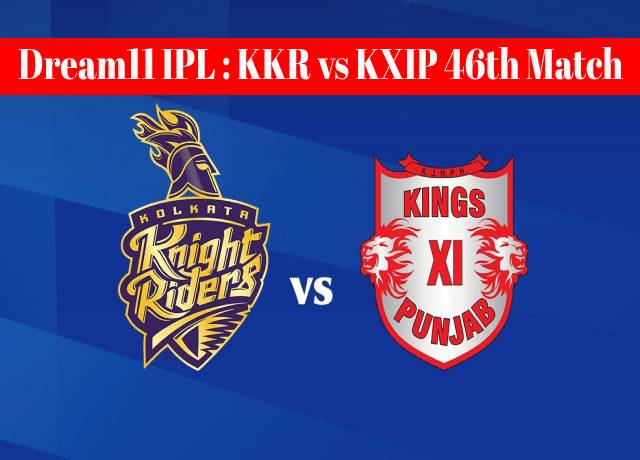 Dream11 IPL : KKR vs KXIP 46th match live streaming & score