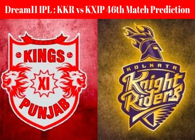Dream11 IPL : KKR vs KXIP
