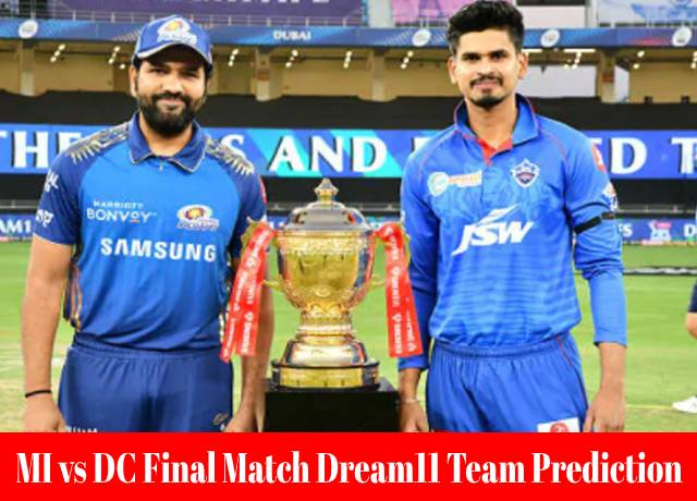 MI vs DC Final Match Dream11 Team Prediction and Fantasy Playing Tips