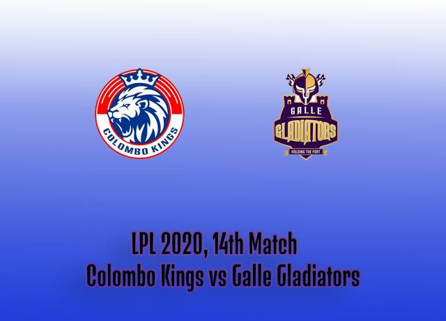 LPL 2020, 14th Match : Colombo Kings vs Galle Gladiators live streaming