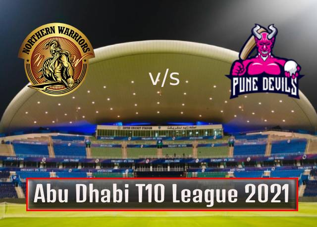 T10 League 2021 : 21th Match, Northern Warriors vs Pune Devils live streaming