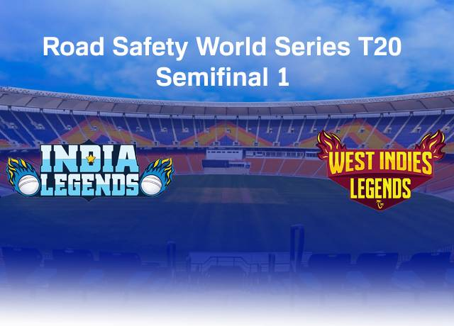 Road Safety World Series T20 : INDL vs WIL Semifinal 1 match live score