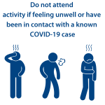 Do not attend activity if feeling unwell
