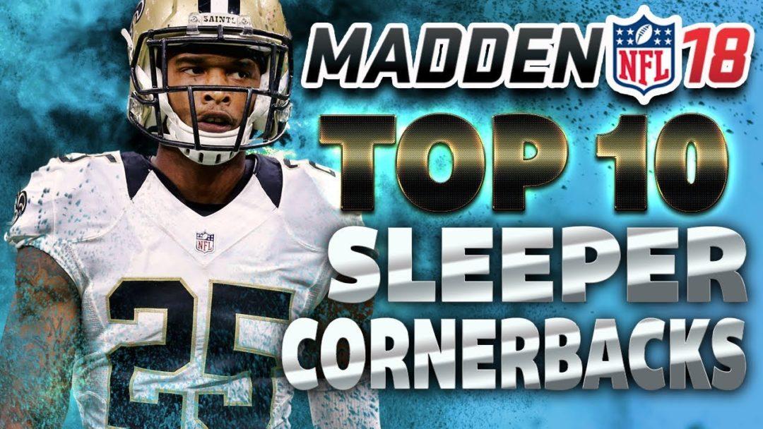 Madden 18 Top 10 Sleeper Cornerbacks