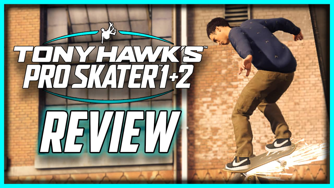 Tony Hawk's Pro Skater 1 and 2 Review