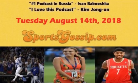 Check out SportsGossip.com's Latest Podcast — Episode #44