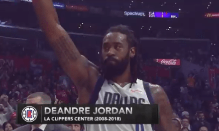 Clippers Fans Gave DeAndre Jordan a Warm Welcome in His Return to the Staples Center