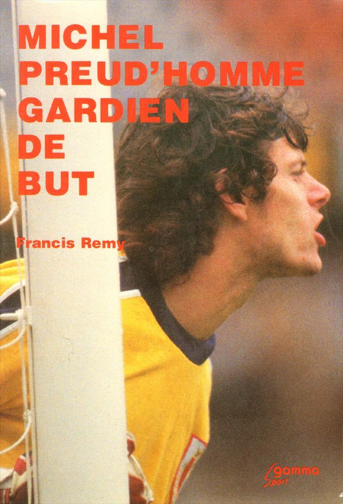 Michel Preud'Homme, gardien de but