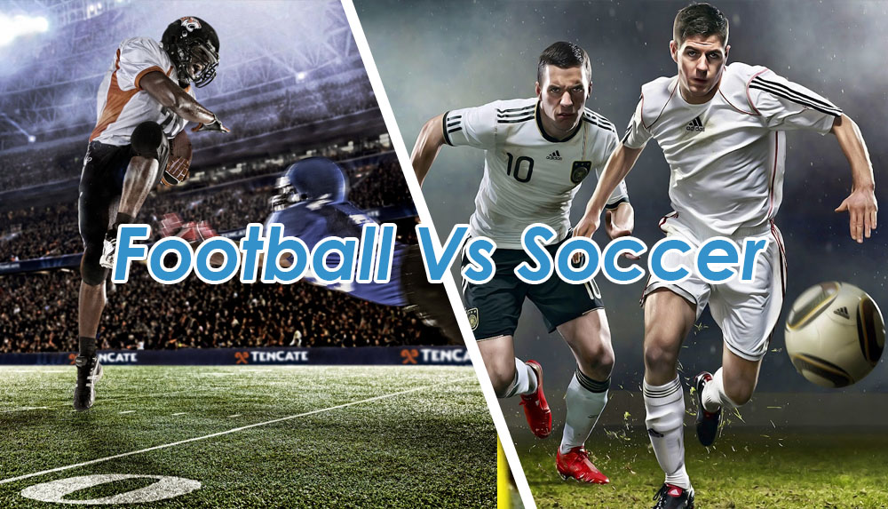 Football vs Soccer – Which Sport is Harder?