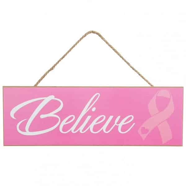 Pink Ribbon Believe Sign