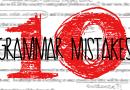 Top 10 Grammar Mistakes