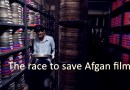 The race to save Afgan films