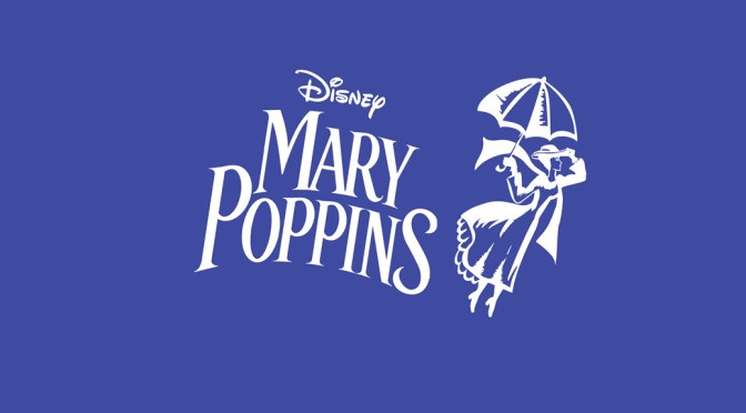 Mary Poppins Auditions (Ages 9-14) Jan 30, 9:30am
