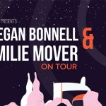 Win tickets to see Megan Bonnell and Emilie Mover