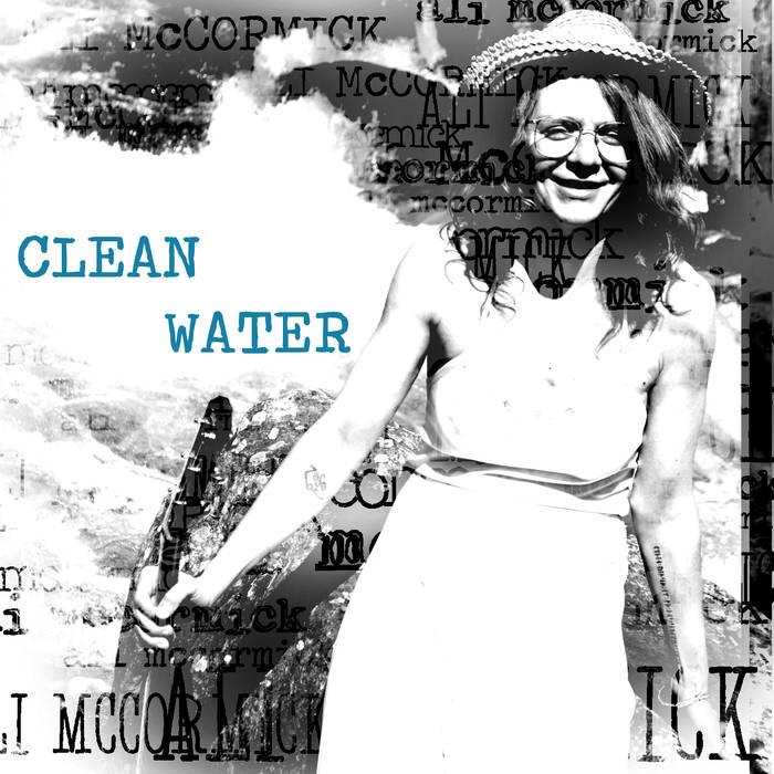 Ali McCormick - Clean Water cover