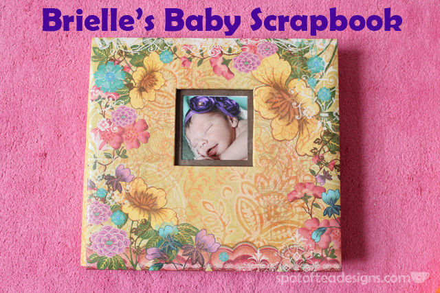 Brielle's #Baby #Scrapbook: see individual layouts that fill up her book | spotofteadesigns.com