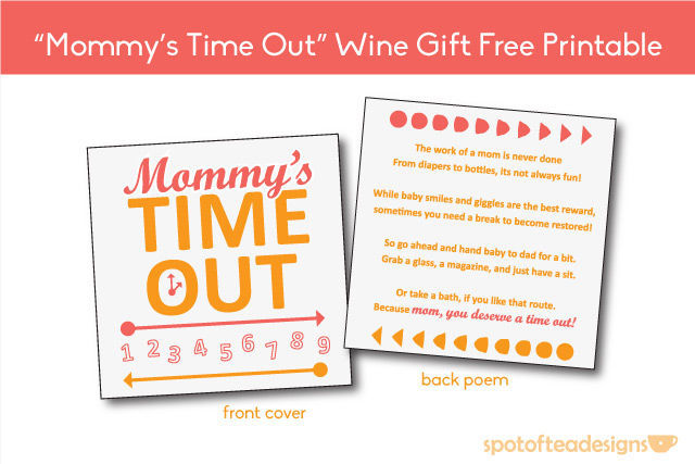 """""""Mommy's Time Out"""" Wine Gift FREE #Printable 