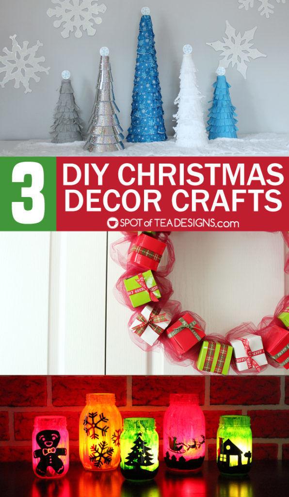 3 DIY Christmas Decor Crafts - deck the halls with things you handmade yourself! | spotofteadesigns.com