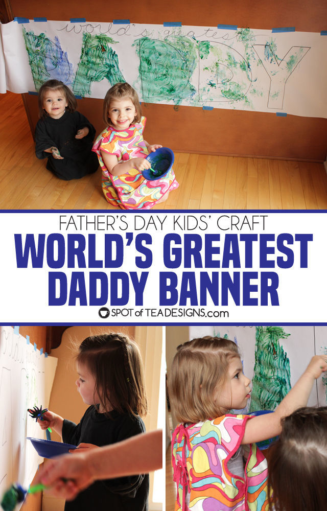 Father's Day Kids Craft - World's Greatest Daddy banner. Easy toddler activity!   spotofteadesigns.com