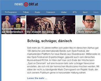 orf.at has 565,000 unique daily users making it Austria's biggest site. Spot On Denmark is on the front page…