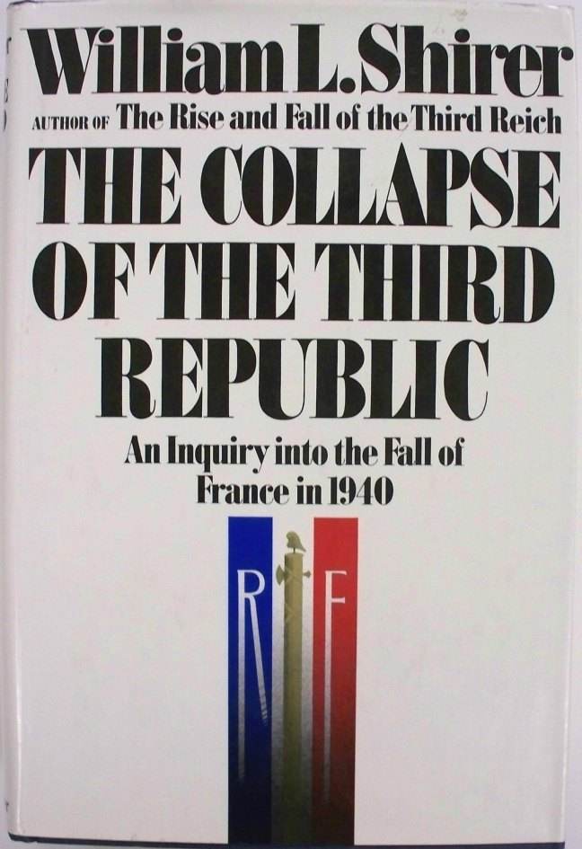 Book cover, The Collapse of the Third Republic by William L. Shirer