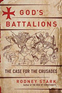 Book cover, God's Battalions: The Case For The Crusades by Rodney Stark