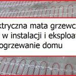 Elektryczna mata grzewcza – sposób na wydajne i komfortowe ogrzewanie domu – ogrzewanie elektryczne część 3