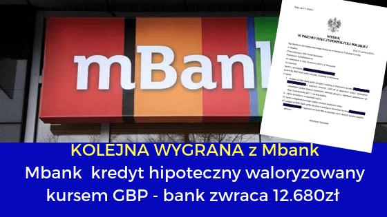 Mbank (BRE Bank S.A.) kredyt hipoteczny waloryzowany kursem GBP – bank zwraca 12.680zł UNWW