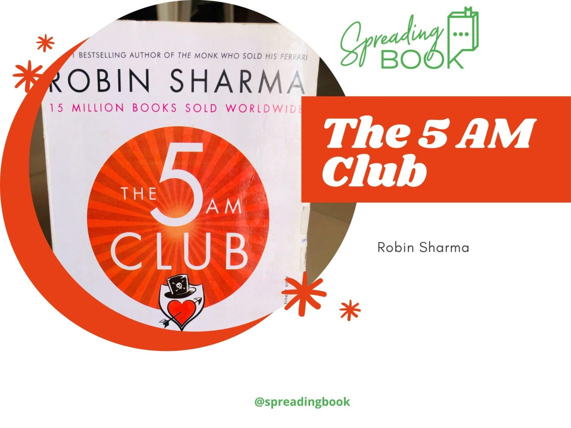 Book Quotes - Featured Image(The 5 AM Club by Robin Sharma)