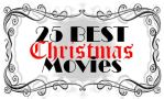 25 Best Christmas Movies