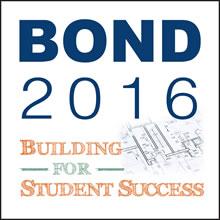 Bond 2016: Building for Student Success