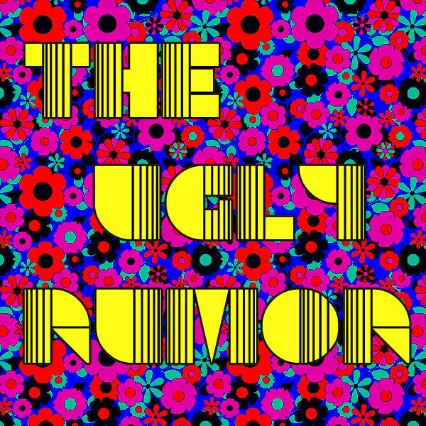 Ugly Rumor Artwork