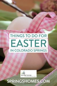 Things to do for Easter in Colorado Springs