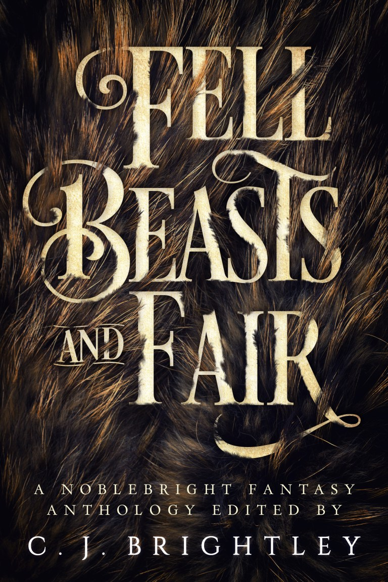 Fell Beasts and Fair