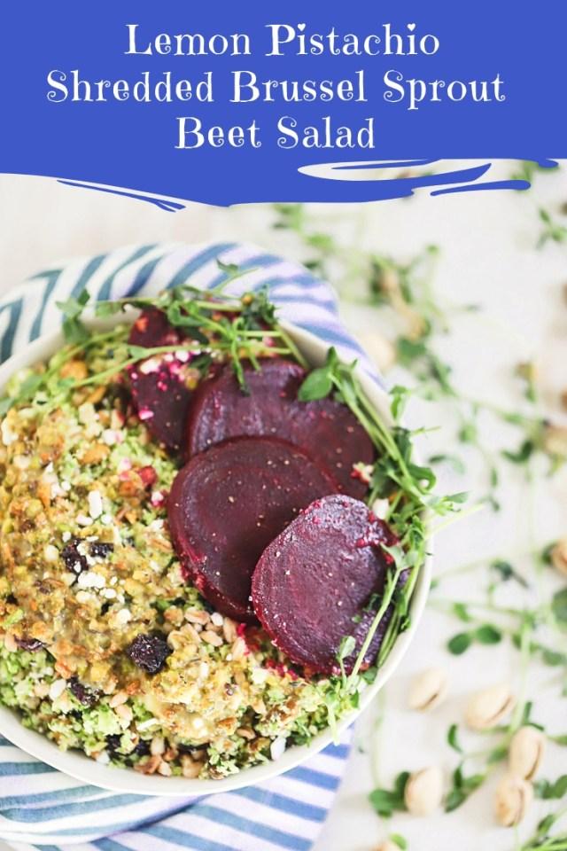 Lemon Pistachio Brussels Sprout Beet Salad