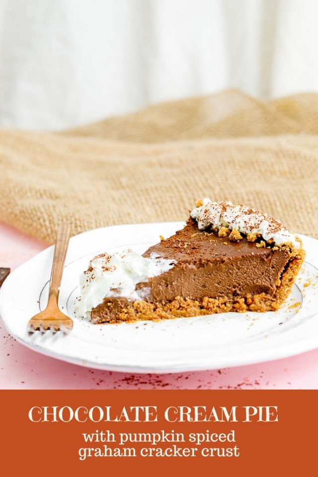 Chocolate Cream Pie with Pumpkin Spiced Graham Cracker Crust