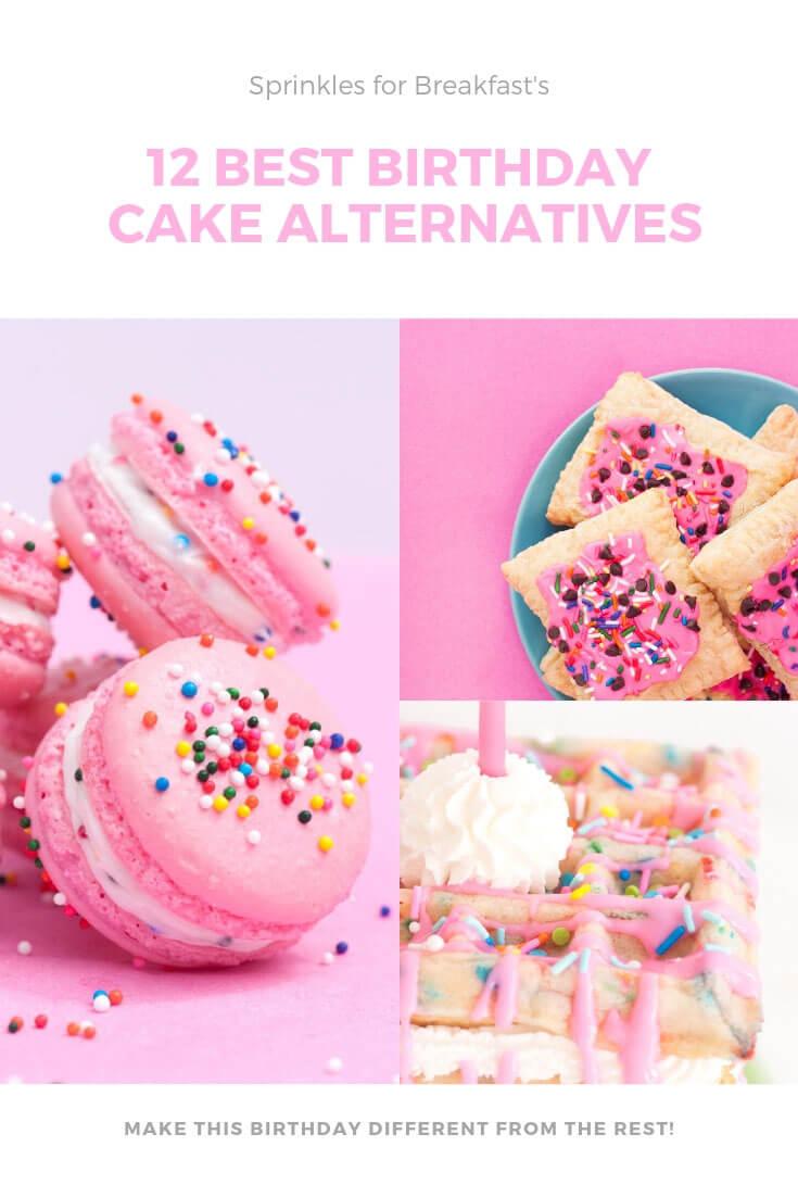 The Best Birthday Cake Alternatives Sprinkles For Breakfast