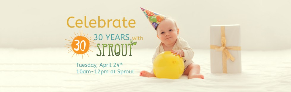 Celebrate 30years SPROUT 2